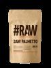 #RAW Saw Palmetto 100g