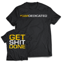 "Dedicated Nutrition ""Get S#IT Done"""