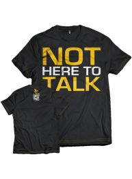 Dedicated Nutrition 'Not Here to Talk' Tee